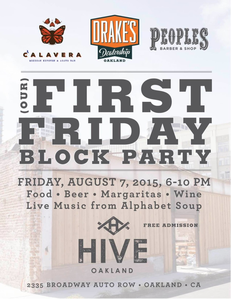 August 7th, Hive Block Party   Grand Opening!